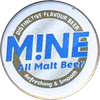 Mine All Malt Beer
